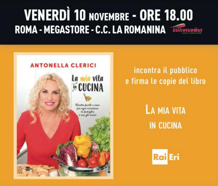 it la mia vita in cucina di antonella clerici presentazione a roma