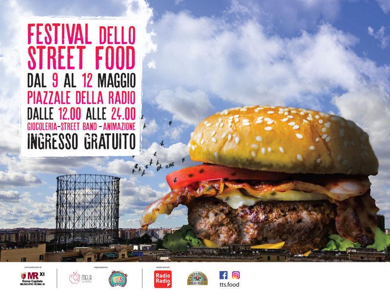 FESTIVAL STREET FOOD A PIAZZALE DELLA RADIO - Romanotizie.it - News ed eventi da Roma e i suoi Municipi